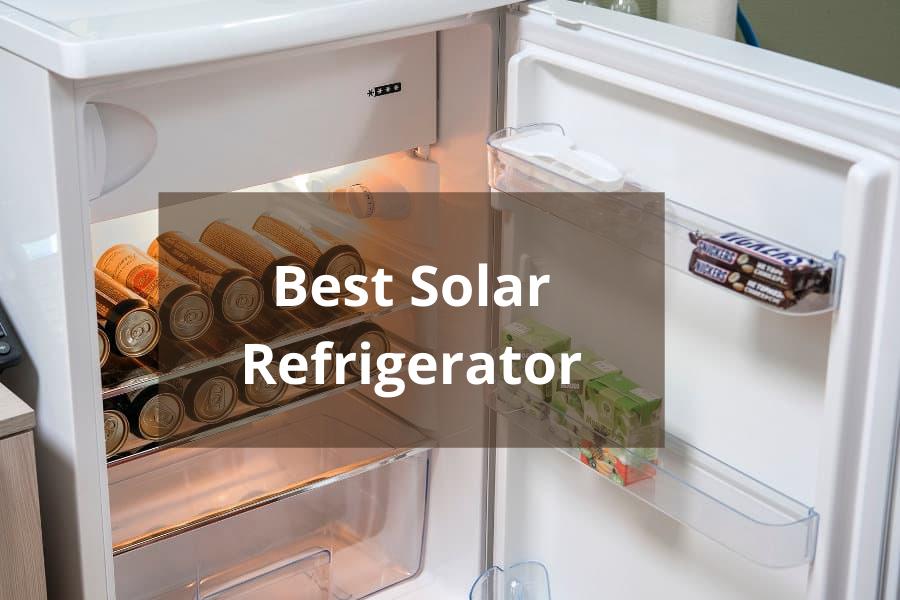 Best Solar Refrigerator【 Both AC and DC 】