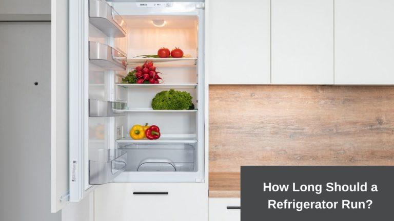 how long should a refrigerator run